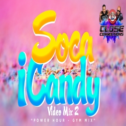 Soca iCandy 2 (Power Hour Gym Mix)