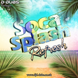 Soca Splash Refresh Vol.1