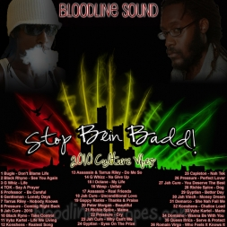 Bloodline Sound - Stop Bein Badd!!
