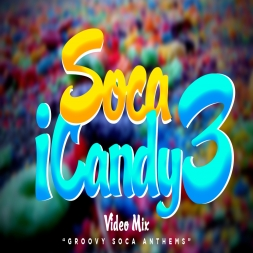Soca iCandy 3 (Groovy Anthems)