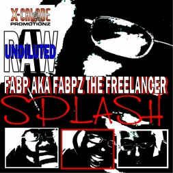 SPLASH - FABP AKA FABPZ THE FREELANCER