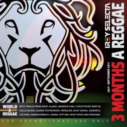 3 Months A Reggae (July-September 2011)