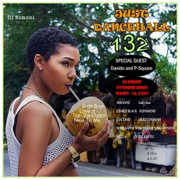 JUST DANCEHALL Volume 132