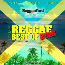 Reggae Best Of 2018 Mixtape by ReggaeYard.gr
