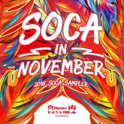 SOCA IN NOVEMBER! The 2016 Soca Sampler