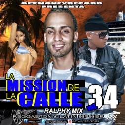 Reggaeton and Latin Hip Hop La Mission De La Calle vol 34