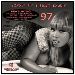 Dj Kimoni JUST DANCEHALL Volume 97   IT LIKE DAT NOW