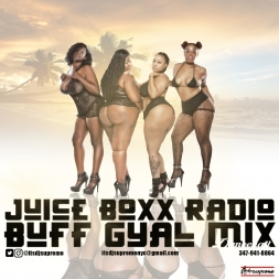 Juice Boxx Radio Buff Gyal Mix