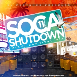 SOCA SHUTDOWN VOLUME 11 MIAMI MIX 2018