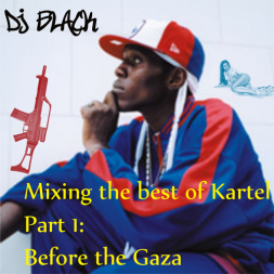 Mixing The Best of Kartel Part 1  Before the Gaza