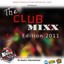 The Club Mixx Soca Edition 2011