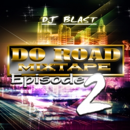 Do Road Mixtape  Episode 2