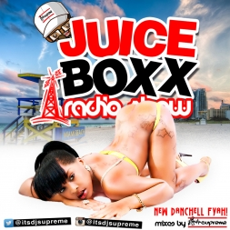 Juice Boxx Radio New Dancehall Fyah