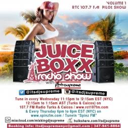 Juice Boxx Radio Show RTC 107.7fm Pilot Show