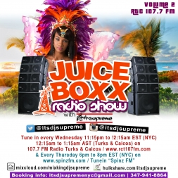 Juice Boxx Radio Show RTC 107.7fm Show 2 Classic Dancehall & Soca