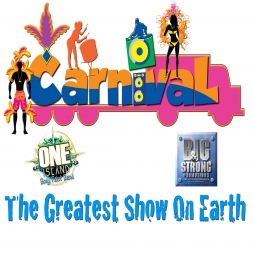 ONE ISLAND BAND PRESENTS CARNIVAL THE GREATEST SHOW ON EARTH