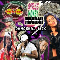 Girls,Money,Murdah Hardcore Dancehall Mix