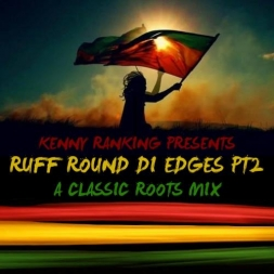 RUFF ROUND DI EDGES PT 2 CLASSIC ROOTS MIX