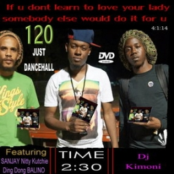 Dj Kimoni JUST DANCEHALL Volume 120  U Better Treat Her Right