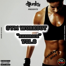 GYM WORKOUT HARDROCK VOL6 MIXTAPE 2018