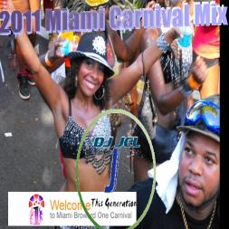 2011 Miami Carnival Mixdown- DJ JEL