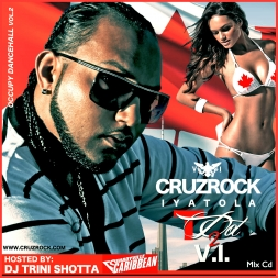 CRUZ ROCK VI 2 THE T DOT OCCUPY DANCEHALL VOL 2