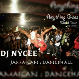 Anything Goes World Tour  Jamaican Dancehall