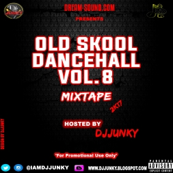 OLD SKOOL DANCEHALL VOL 8 MIXTAPE 2K17