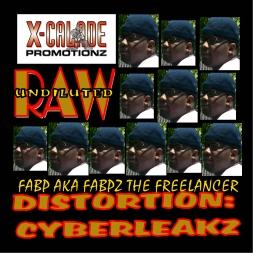 DISTORTION: CYBERLEAKZ - FABP AKA FABPZ THE FREELANCER
