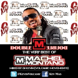 The Double M The Best Of Machel Montano
