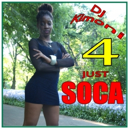 Dj Kimoni JUST SOCA Volume 4     We Rioting