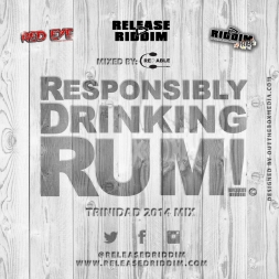 Responsibly Drinking Rum - TnT 2k14 Carnival Edition