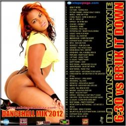 6 30 vs Bruk It Down Dancehall Mixtape 2012