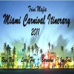Trini Mafia Miami Carnival Itinerary Mix