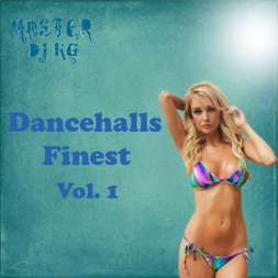 Dancehalls Finest Vol 1