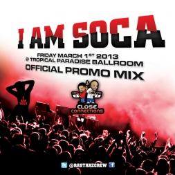 I Am Soca 2013 Rastarz Promo