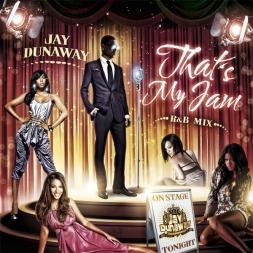 Thats My Jam RnB Mix