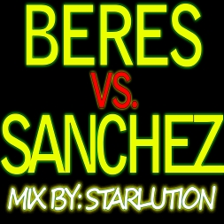 StarLution's Best Of Beres Vs Sanchez 46 Tracks Of Straight Classics