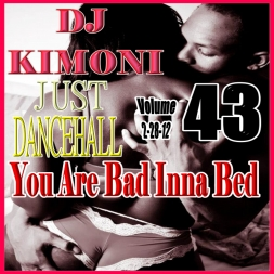 Dj KIMONI JUST DANCEHALL Volume 43