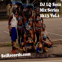 Soca Mix Series 2013 Vol 1