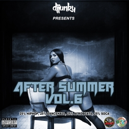 DJ JUNKY PRESENTS AFTER SUMMER VOL 6 MIXTAPE