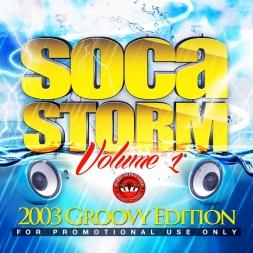 Soca Storm Volume 1 2003 Groovy