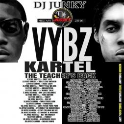 VYBZ KARTEL - THE TEACHER'S BACK - MIXTAPE 2K16