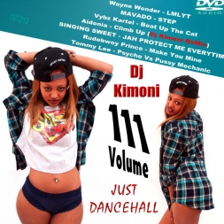 Dj Kimoni JUST DANCEHALL Volume 111   More She Wah