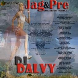 DJ DALVY JAG AND PRE DANCEHALL MIX VOLUME 3