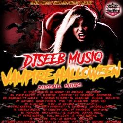 DjseebMusiq - Vampire Halloween Dancehall Mix