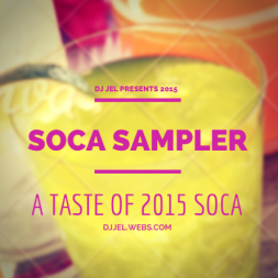 DJ JEL PRESENTS 2015 GROOVY SOCA SAMPLER