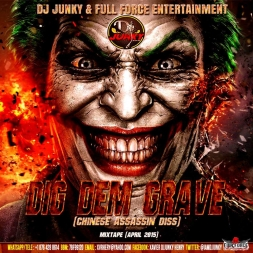 DIG DEM GRAVE (CHINESE ASSASSIN DISS) MIXTAPE [APRIL2015]