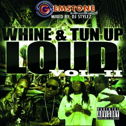 WHINE AND TUN UP LOUD VOL 2