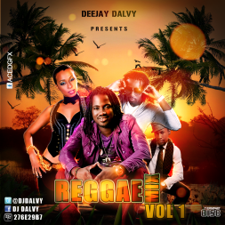 DJ DALVY REGGAE MIX VOLUME 1